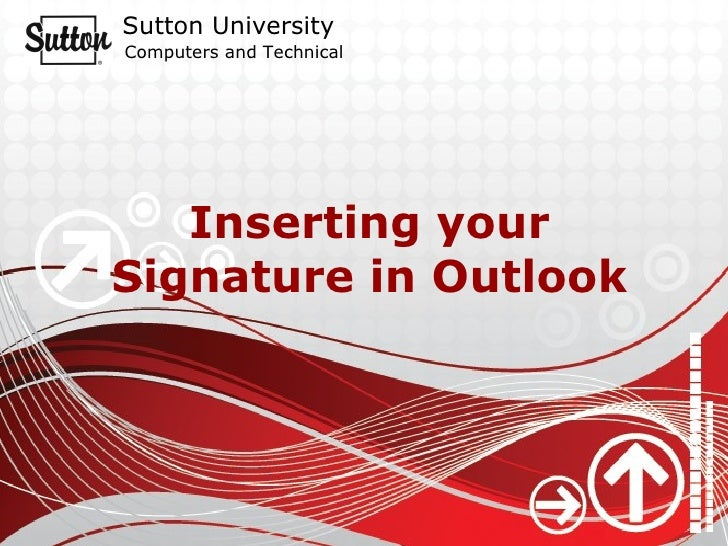 Inserting your Signature in Outlook