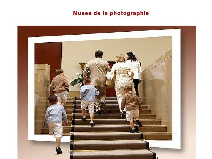 Musee de la photographie<br />