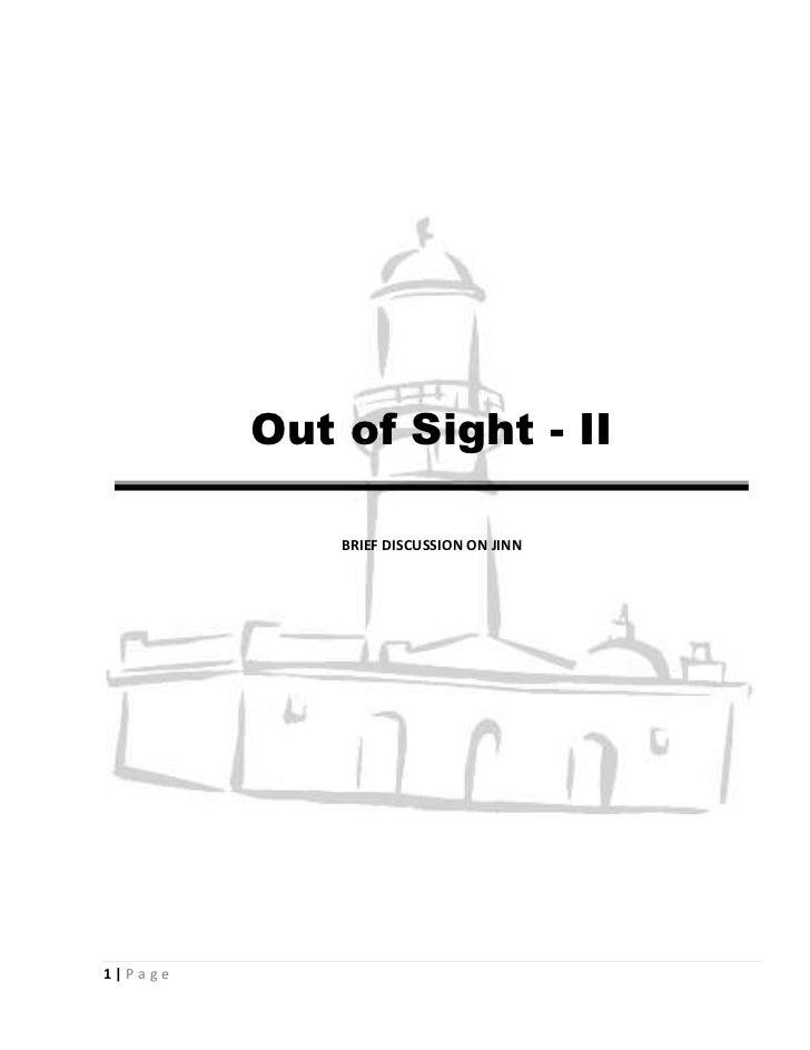 Out of Sight - II             BRIEF DISCUSSION ON JINN1|Page