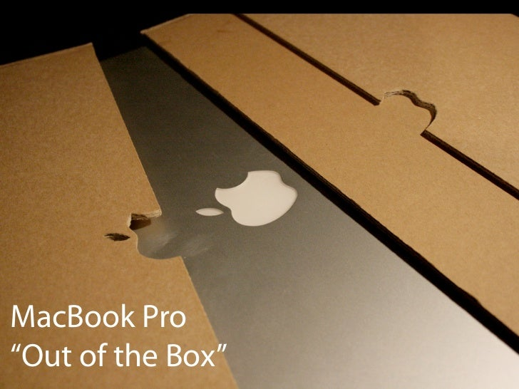 """Open Box BasicsMacBook Pro""""Out of the Box"""""""