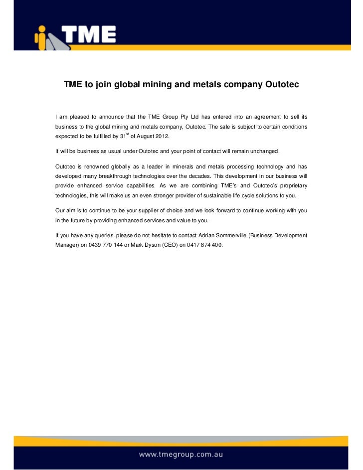 TME to join global mining and metals company OutotecI am pleased to announce that the TME Group Pty Ltd has entered into a...