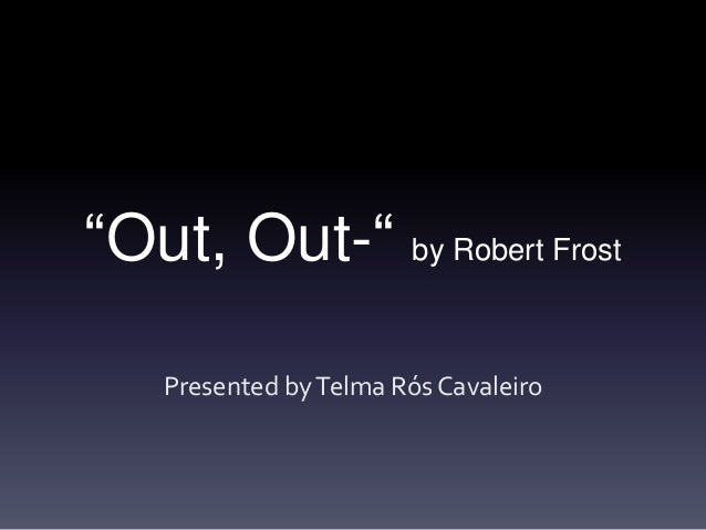 out out robert frost