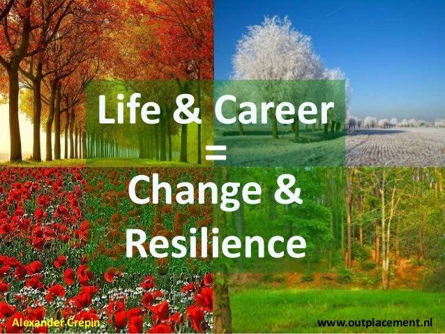 Workshop Talent 2.0, Career Management 2.0 & Outplacement 2.0  Explored & Explained (updated in 2013) Slide 2