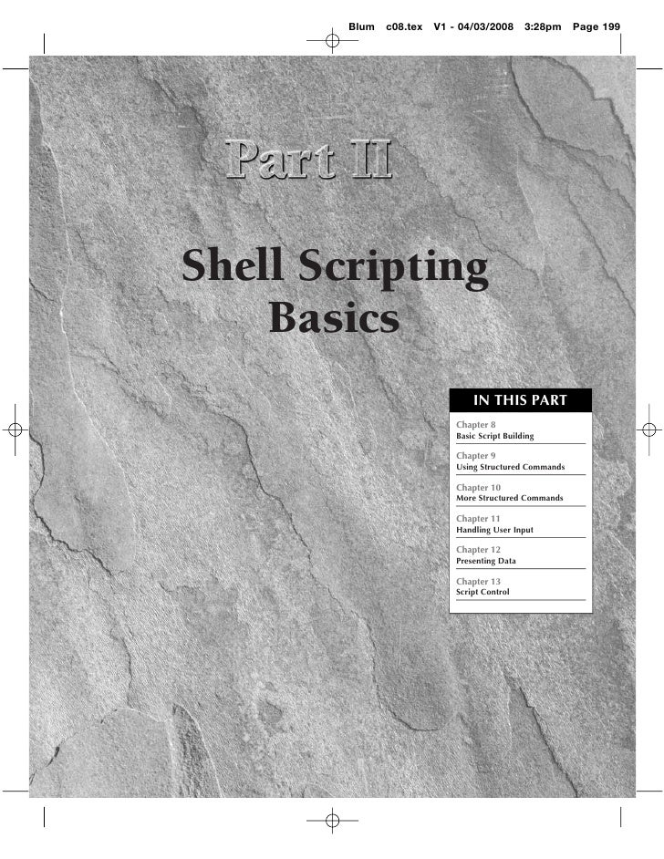 shell scripting in linux Unleash the power of shell scripts to solve real-world problems by breaking  through the practice of writing tedious code about this book learn how to.
