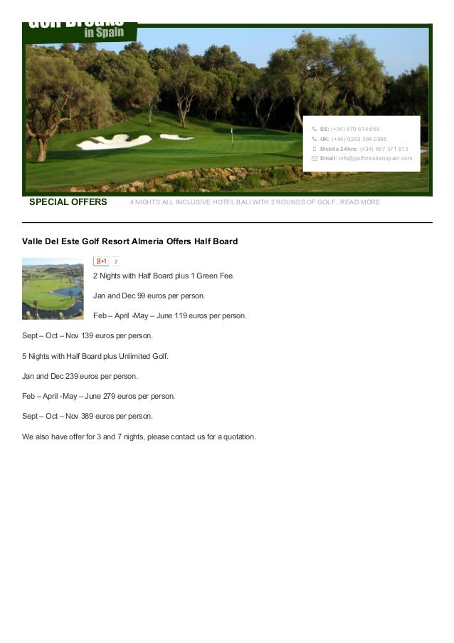  ES:(+34)670614659  UK:(+44)02033840395  Mobile24hrs:(+34)667371613  Email:info@golfbreaksinspain.co...