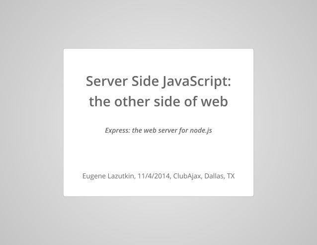 Express: the web server for node.js