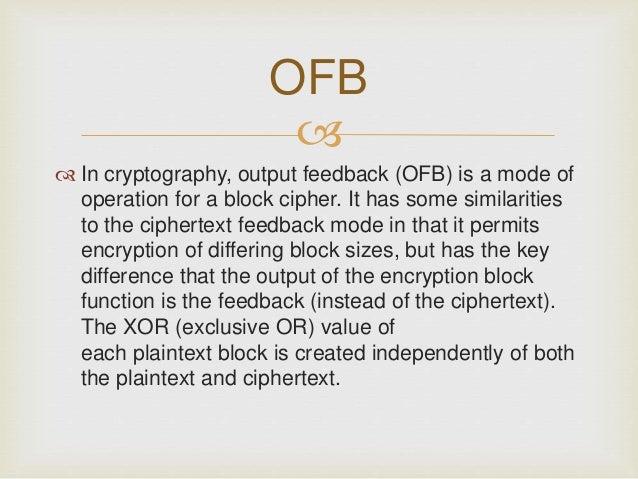 Output feedback (ofb) Slide 2