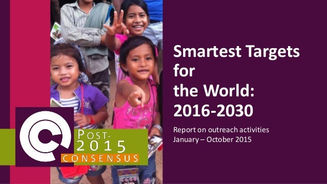 Smartest Targets for the World: 2016-2030 Report on outreach activities January – October 2015