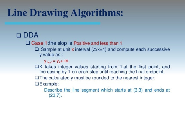 Dda Line Drawing Algorithm Tutorial : Output primitives computer graphics c version