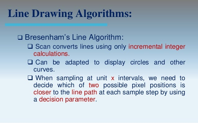 Bresenham Line Drawing Algorithm With Slope Greater Than 1 : Output primitives computer graphics c version