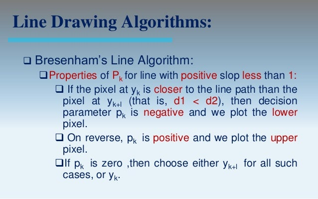 Limitations Of Bresenham S Line Drawing Algorithm : Output primitives computer graphics c version