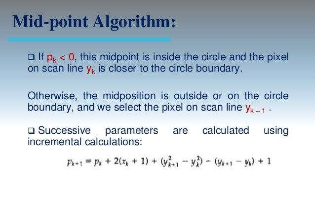 Midpoint Line Drawing Algorithm Example : Output primitives computer graphics c version