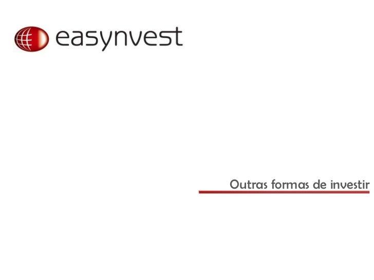 Outras formas de investir