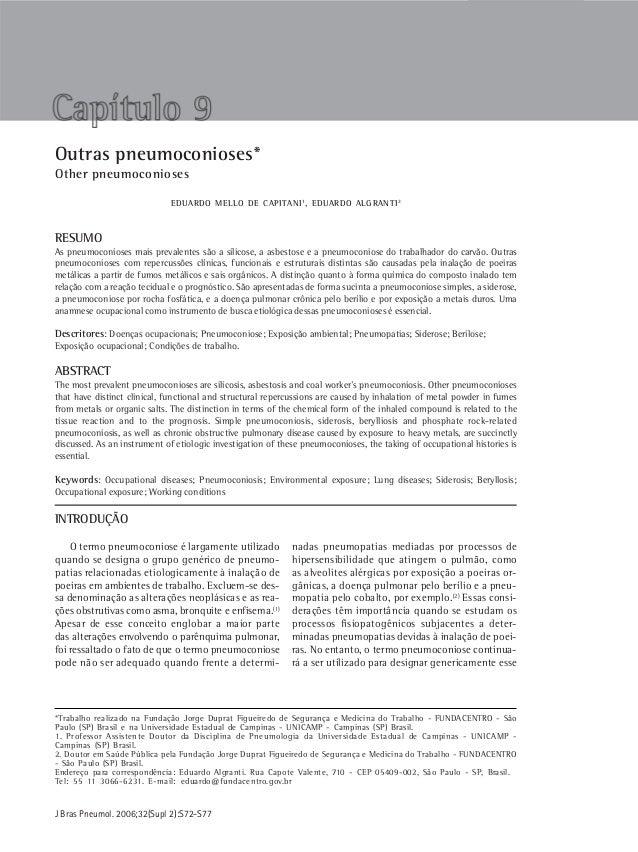 S 72 Capitani EM, Algranti EJ Bras Pneumol. 2006;32(Supl 2):S72-S77Outras pneumoconioses*Other pneumoconiosesEDUARDO MELLO...