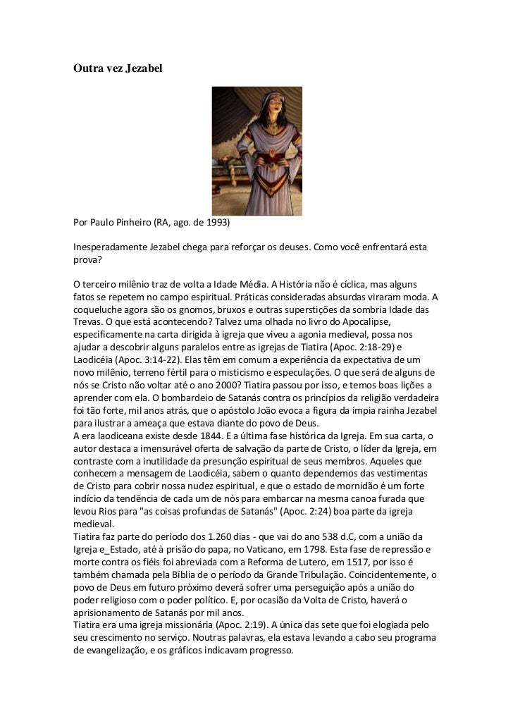Outra vez JezabelPor Paulo Pinheiro (RA, ago. de 1993)Inesperadamente Jezabel chega para reforçar os deuses. Como você enf...