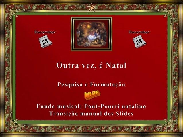 Dezembro chegou! E nós chegamos a mais um período natalino, em que a figura de Jesus é justamente reverenciada pelos vário...
