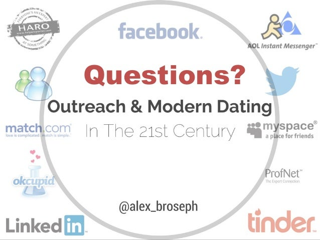 Outreach & Modern Dating in the 21st Century