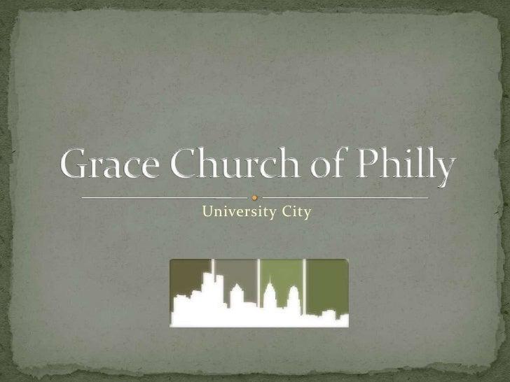 Grace Church of Philly<br />University City<br />