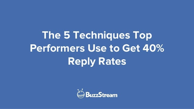 The 5 Techniques Top Performers Use to Get 40% Reply Rates
