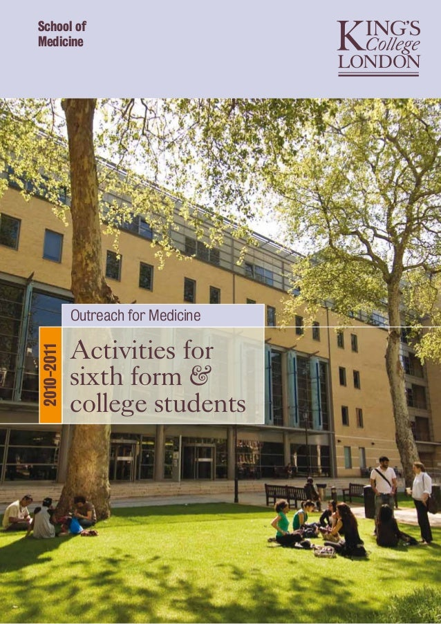 School of Medicine Activities for sixth form & college students 2010-2011 Outreach for Medicine