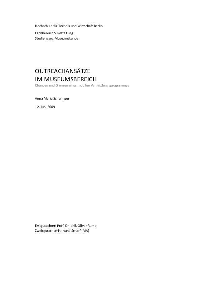 Hochschule für Technik und Wirtschaft Berlin Fachbereich 5 Gestaltung Studiengang Museumskunde Anna Maria Scharinger 12. J...