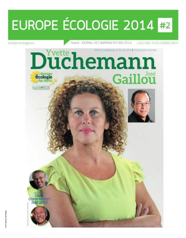 EUROPE ÉCOLOGIE 2014 - MAI www.europe-ecologie.eu 4 EUROPE ÉCOLOGIE 2014 #2 NEPASJETERSURLAVOIEPUBLIQUE europe-ecologie.eu...
