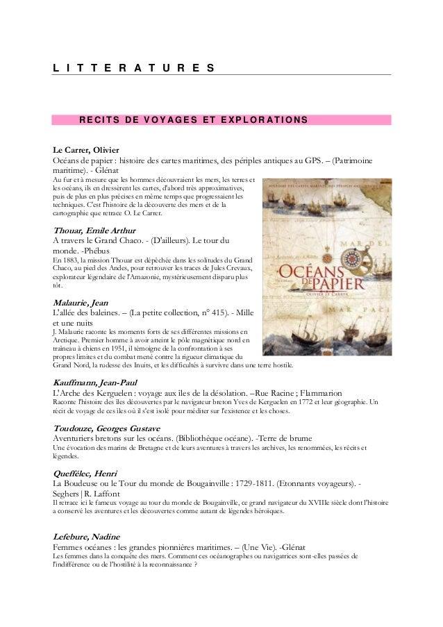 L I T T E R A T U R E S         RECITS DE VOYAGES ET EXPLORATIONSLe Carrer, OlivierOcéans de papier : histoire des cartes ...