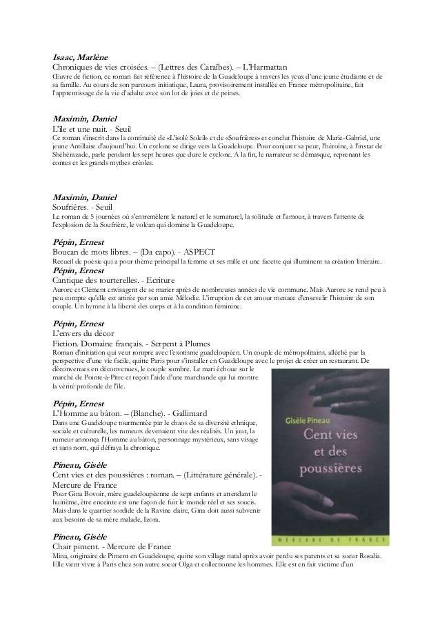 Isaac, MarlèneChroniques de vies croisées. Ŕ (Lettres des Caraïbes). Ŕ L'HarmattanŒuvre de fiction, ce roman fait référenc...