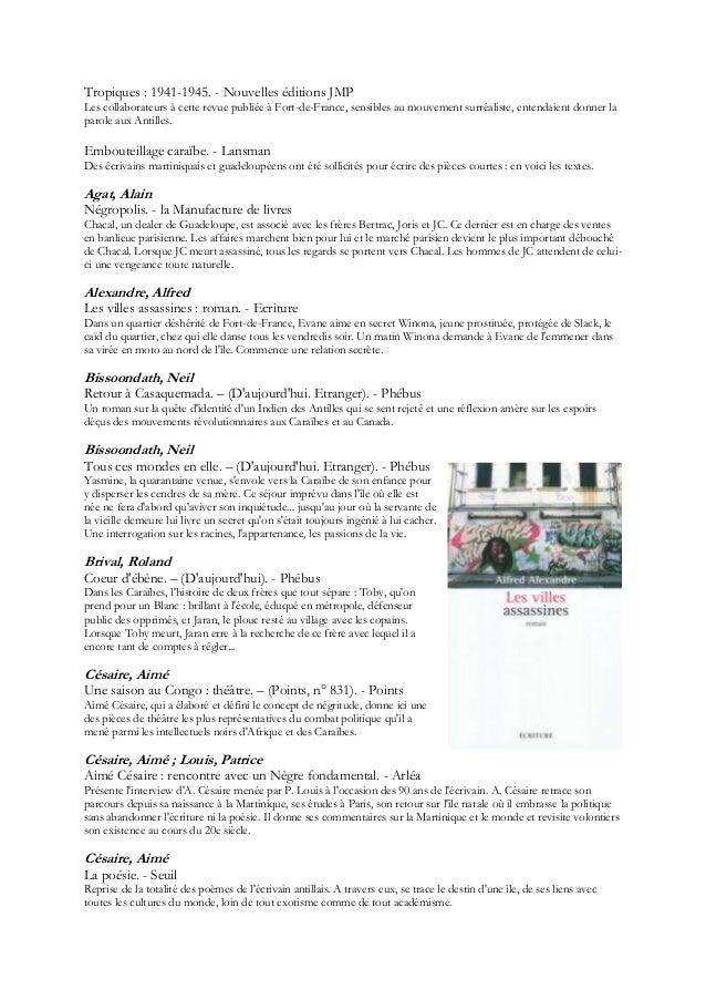 Tropiques : 1941-1945. - Nouvelles éditions JMPLes collaborateurs à cette revue publiée à Fort-de-France, sensibles au mou...