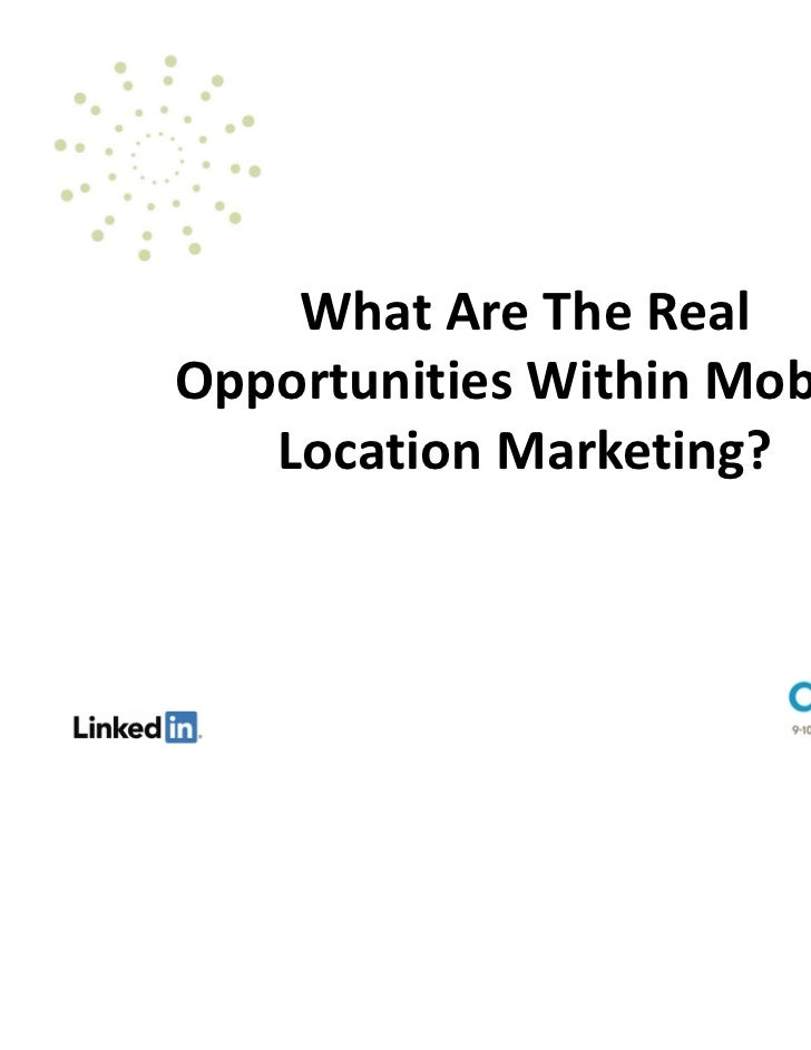 What Are The RealOpportunities Within Mobile   Location Marketing?