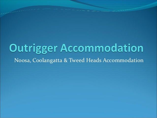 Noosa, Coolangatta & Tweed Heads Accommodation
