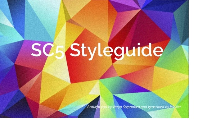 SC5 Styleguide Brought you by Varya Stepanova and generated by Jekyller