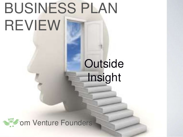 Outside Insight BUSINESS PLAN REVIEW from Venture Founders