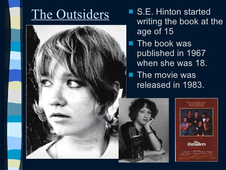 the outsiders by s e hintons essay