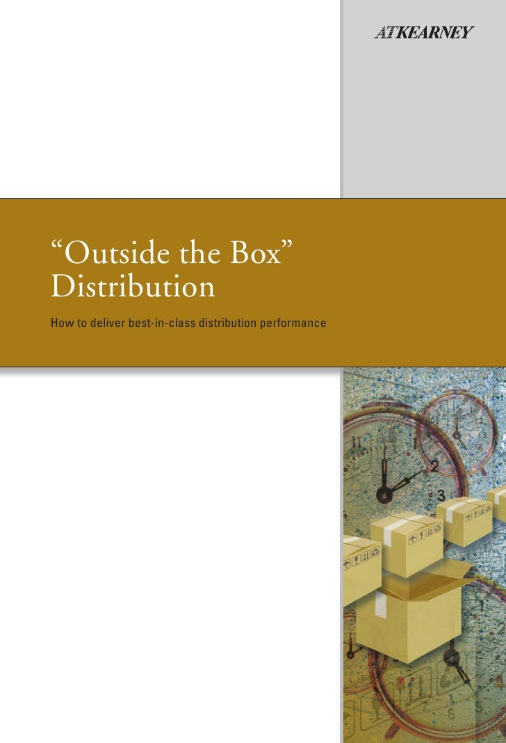 """Outside the Box""DistributionHow to deliver best-in-class distribution performance"