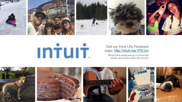 Visit our Intuit Life Facebook page: http://intuit.me/1PD1vir Where Intuit employees go to share their stories and connect...
