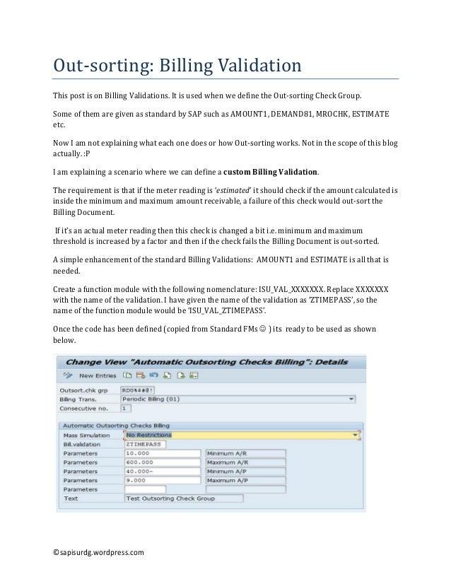 Out-sorting:BillingValidation ThispostisonBillingValidations.ItisusedwhenwedefinetheOut-sortingCheckGrou...