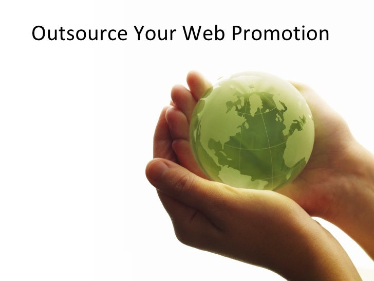 Outsource Your Web Promotion