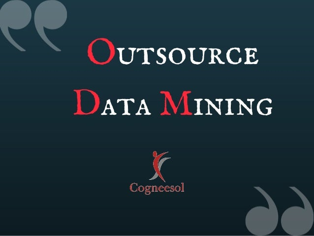Outsource Data Mining