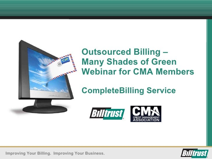 Outsourced Billing – Many Shades of Green Webinar for CMA Members CompleteBilling Service