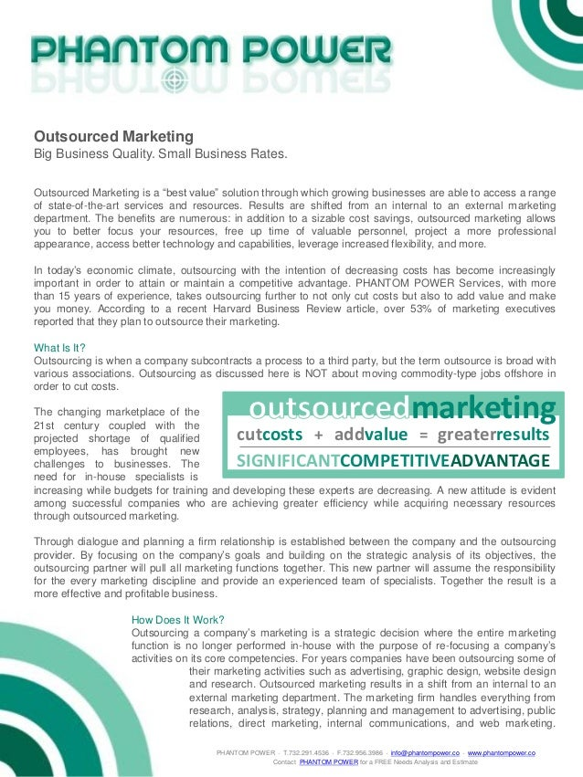 "Outsourced MarketingBig Business Quality. Small Business Rates.Outsourced Marketing is a ""best value"" solution through whi..."