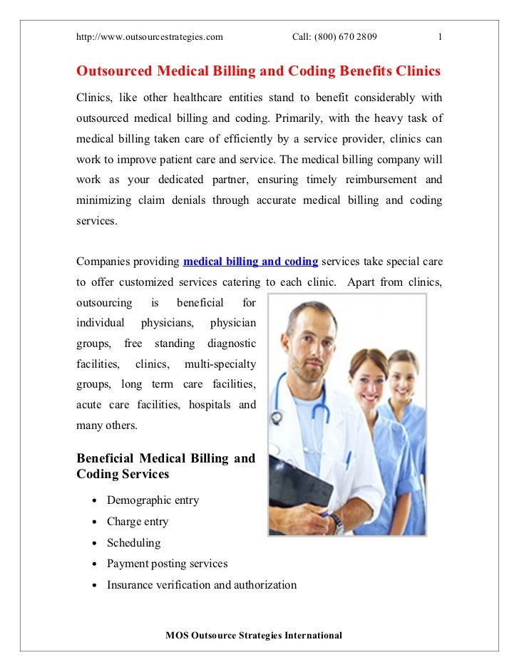 http://www.outsourcestrategies.com                   Call: (800) 670 2809   1Outsourced Medical Billing and Coding Benefit...
