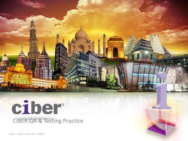 CIBER QA & Testing Practice <br />