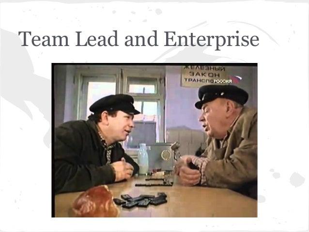 Team Lead and Enterprise
