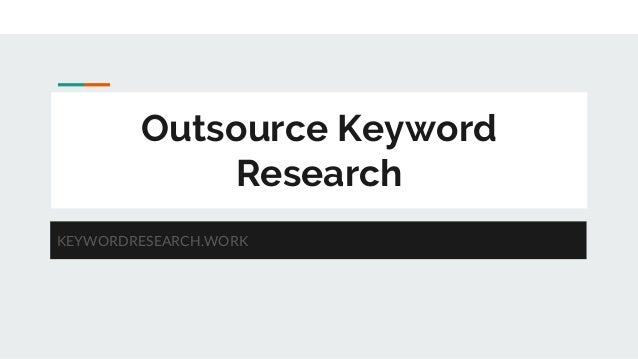 Outsource Keyword Research KEYWORDRESEARCH.WORK