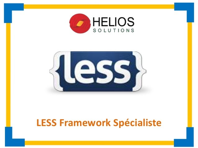 LESS Framework Spécialiste
