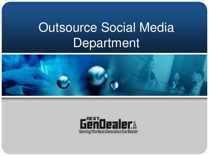 Outsource Social Media Department<br />