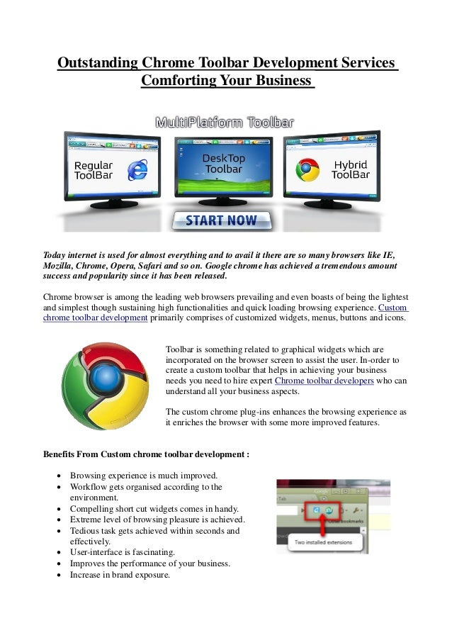 Outstanding Chrome Toolbar Development Services               Comforting Your BusinessToday internet is used for almost ev...