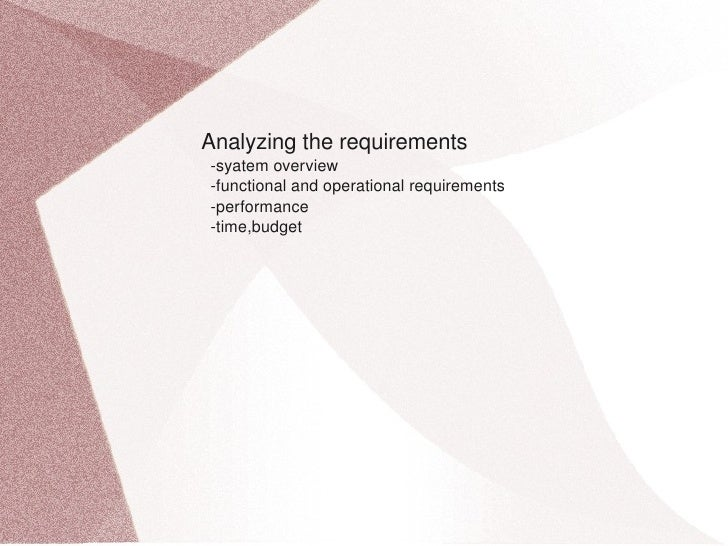 Analyzingtherequirements     syatemoverview     functionalandoperationalrequirements     performance     ...