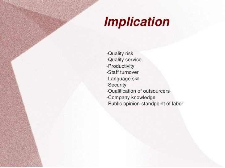 Implication      Qualityrisk     Qualityservice     Productivity     Staffturnover     Languageskill     Securit...